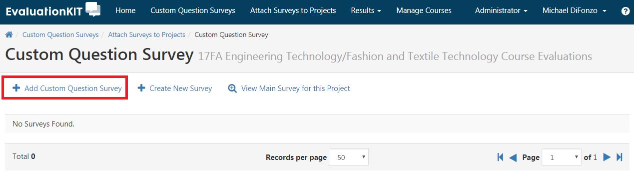 Add Custom Question Survey link.