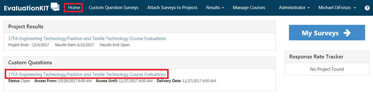 Home tab displaying list of active projects. Project Results and Custom Questions are separated.