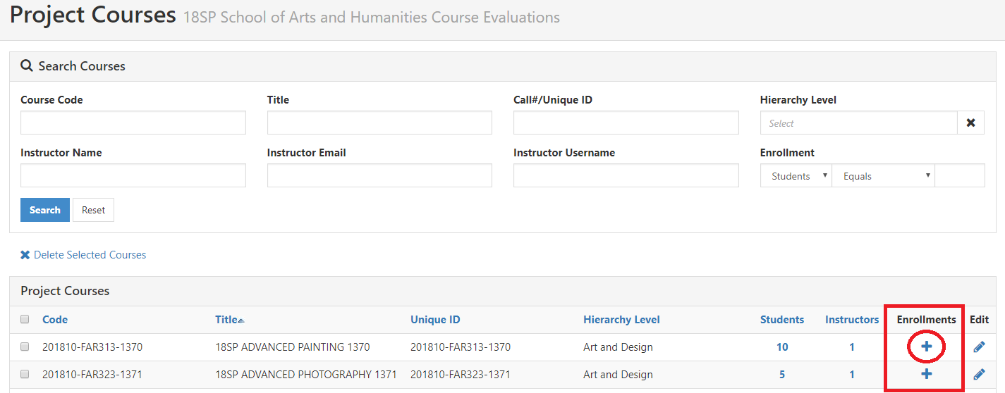 Top half consists of area to Search Courses by Course Code, Title, Call#/Unique ID, Hierarchy Level, Instructor information. Bottom half consists of a list of courses in the project with their code, Title, Unique ID, Hierarchy Level, Students, Instructors, Enrollments, Edit. Enrollments has a + icon under it.