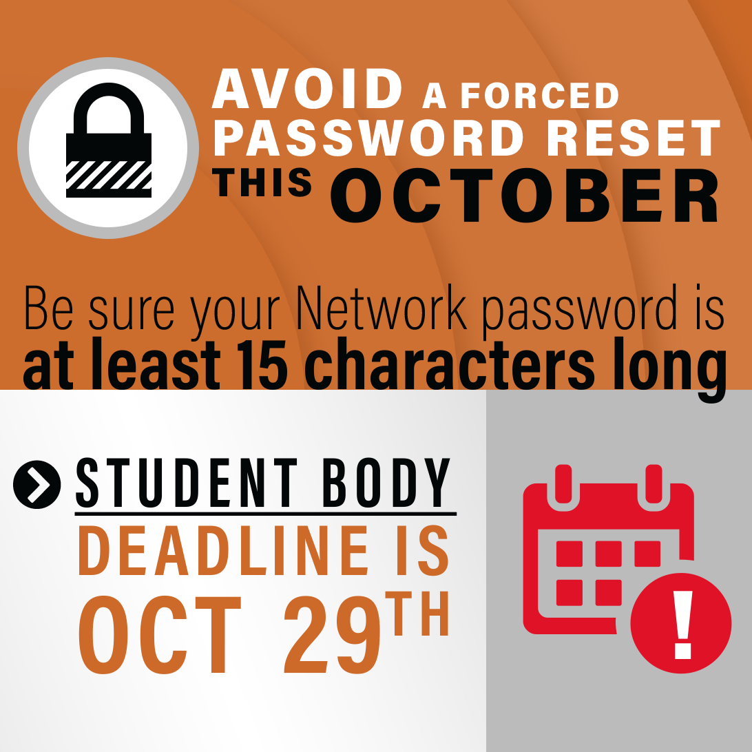 Avoid forced reset by creating 15+ password by October 29th