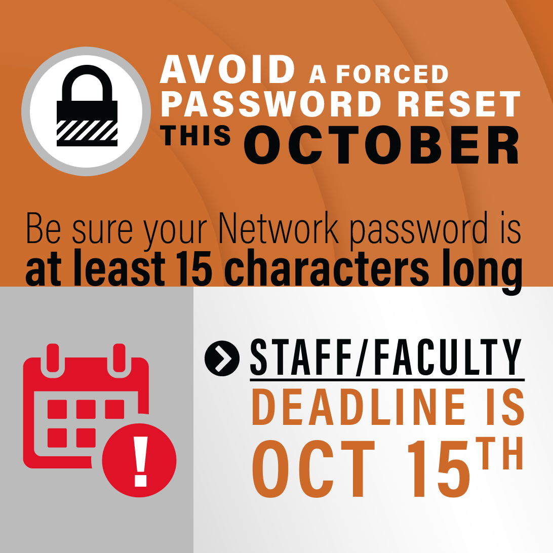 Avoid forced reset by creating 15+ password by October 15th
