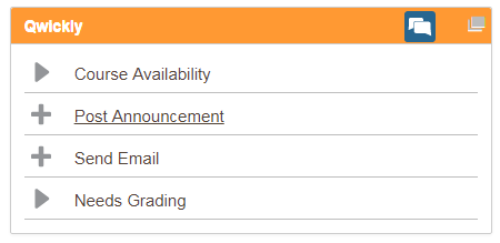 Qwickly module listing Course Availability, Post Announcement, Send Email, Needs Grading.